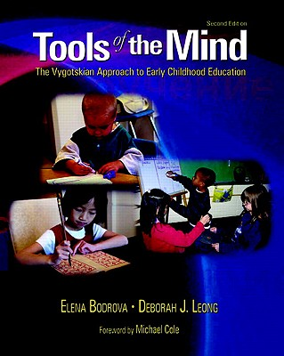 Tools of the Mind By Bodrova, Elena/ Leong, Deborah J.